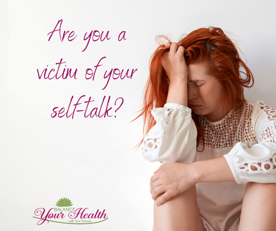 Are you the victim of your self-talk